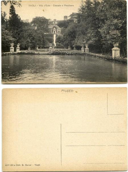 """""""Tivoli - Villa d'Este - Cascata e Peschiere"""" """"Edit. G. Carosi - Tivoli"""" (anno 1910 circa, courtesy Roberto Borgia 2017)."""