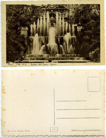 """""""Tivoli-Villa d'Este-Fontana dell'Organo Idraulico"""" """"Ed. ris. L(epanto) Provizi-Tivoli"""" (Foto ante 1944, courtesy Roberto Borgia, 2017)"""