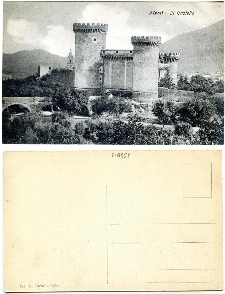 """""""Tivoli -Il Castello"""" """"G. Carosi - Edit."""" (anno 1910 circa; courtesy Roberto Borgia 2017)"""